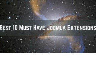 10 Must Have  - Best Joomla Extensions for Professional Websites