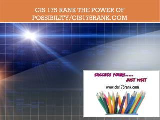 CIS 175 RANK The power of possibility/cis175rank.com