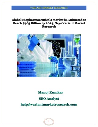 Global Biopharmaceuticals Market is Estimated to Reach $405 Billion by 2024