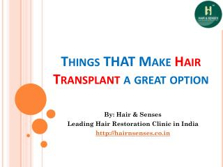 Things Make Hair Transplant A Great Option