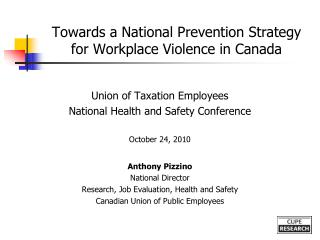 Towards a National Prevention Strategy for Workplace Violence in Canada