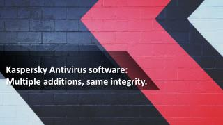 Kaspersky Antivirus software: Multiple additions, same integrity.