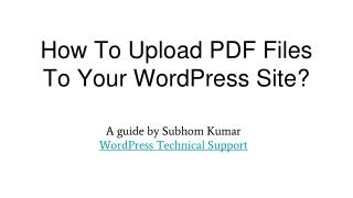 How To Upload PDF Files To Your WordPress Site?