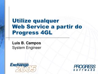 Utilize qualquer  Web Service a partir do Progress 4GL
