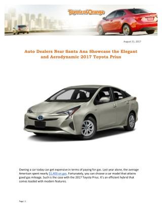 Auto Dealers Near Santa Ana Showcase the Elegant and Aerodynamic 2017 Toyota Prius