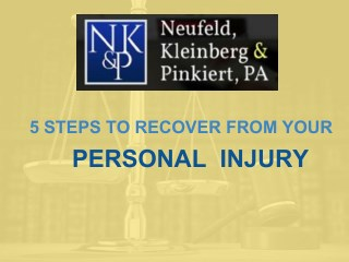 5 Steps to Recover from Your Personal Injury