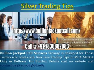 Get Daily Gold Trading Tips - Intraday Silver Tips