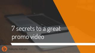7 secrets to a great promo video