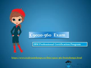 IBM C9020-560 Exam Study Best Guide - C9020-560 Exam Questions RealExamDumps