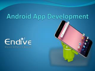 Top Android App Development Company and its Feature