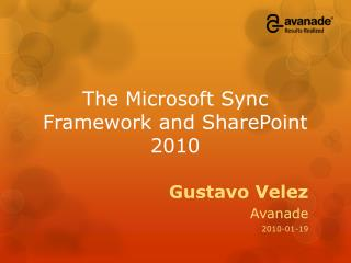 The Microsoft Sync Framework and SharePoint 2010