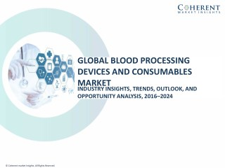 Global Blood Processing Devices and Consumables Market Size to surpass US$ 49.3 Billion by 2024