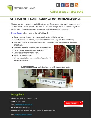 GET STATE OF THE ART FACILITY AT OUR ORMEAU STORAGE