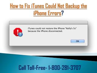Fix iTunes Backup & Restore Problems by iTunes Support 1-800-281-3707