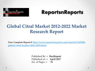 Citral Market: 2017 Global Industry Outlook, Demand, Supply and 2022 Forecasts