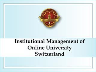 Institutional Management of Online University Switzerland