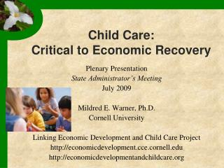 Child Care: Critical to Economic Recovery