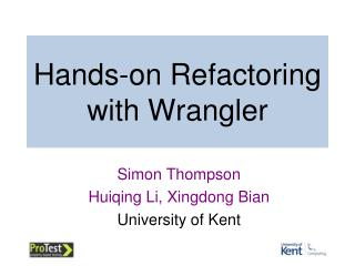 Hands-on Refactoring  with Wrangler