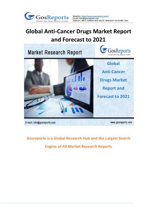 Global Anti-Cancer Drugs Market Report and Forecast to 2021