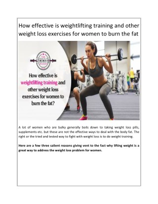How effective is weightlifting training and other weight loss exercises for women to burn the fat