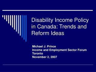 Disability Income Policy in Canada: Trends and Reform Ideas