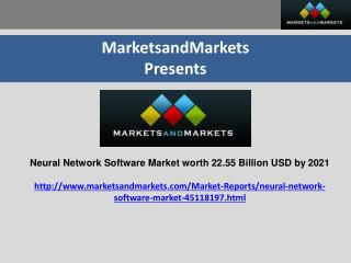 Attractive Opportunities in the Neural Network Software Market