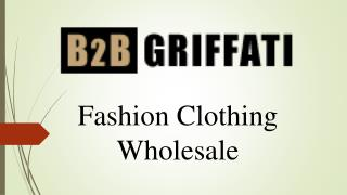 Fashion Clothing Wholesale