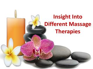 Insight Into Different Massage Therapies
