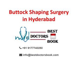 Buttock Augmentation in Hyderabad | Buttock Reshaping Surgery in Hyderabad