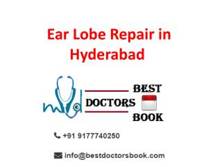 Ear Lobe Repair in Hyderabad | Ear Lobe Surgery in Hyderabad