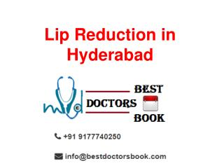 Lip Reduction in Hyderabad | Lip Reduction Surgery Cost Hyderabad