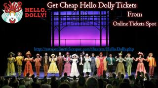 Hello Dolly Theater Tickets