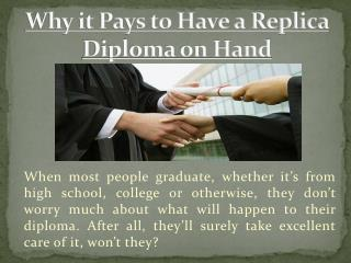 Why it Pays to Have a Replica Diploma on Hand