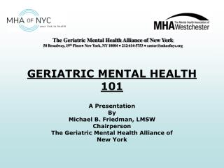 GERIATRIC MENTAL HEALTH 101