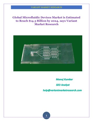 Global Microfluidic Devices Market is Estimated to Reach $14.3 Billion by 2024, says Variant Market Research