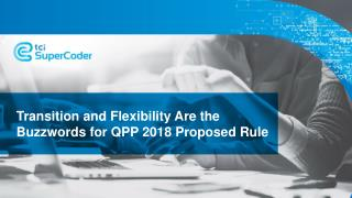 Transition and Flexibility Are the Buzzwords for QPP 2018 Proposed Rule