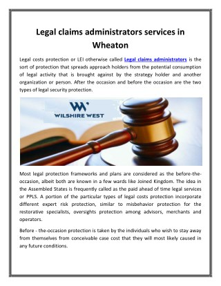 Legal claims administrators services in Wheaton