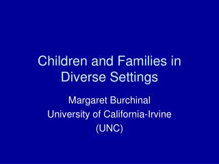 Children and Families in Diverse Settings