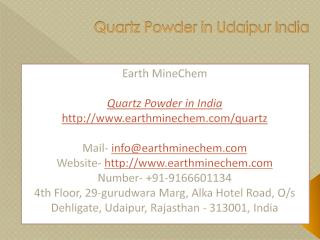 Quartz Powder in Udaipur India