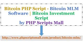 Bitcoin MLM Software - Bitcoin Investment Script