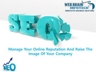 Manage Your Online Reputation And Raise The Image Of Your Company