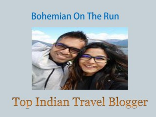 top indian travel bloggers | Indian Couple Travel blog | Couple Travel Blog