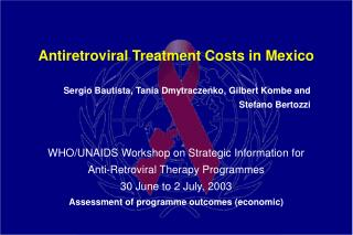 Antiretroviral Treatment Costs in Mexico