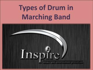Types of Drum in Marching Band