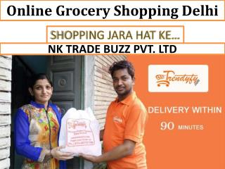 Buy Grocery Online Shopping in Delhi NCR- Trendyfy
