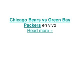Ver el partido USA Futbol Chicago Bears vs Green Bay Packers