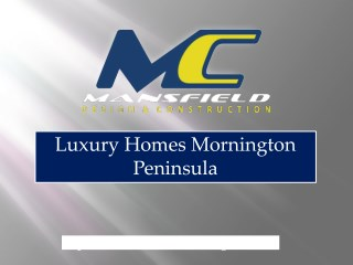 Luxury Homes Mornington Peninsula