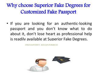 Why choose Superior Fake Degrees for Customized Fake Passport