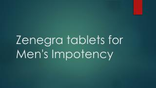 Zenegra tablets for Men's Impotency