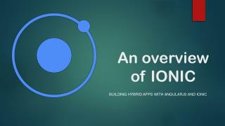 An overview of Ionic